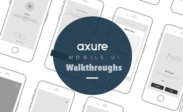 Axure UI walkthroughs